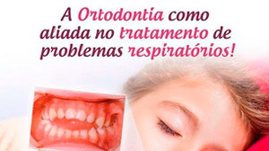 A Ortodontia como aliada no tratamento de problemas respiratórios.